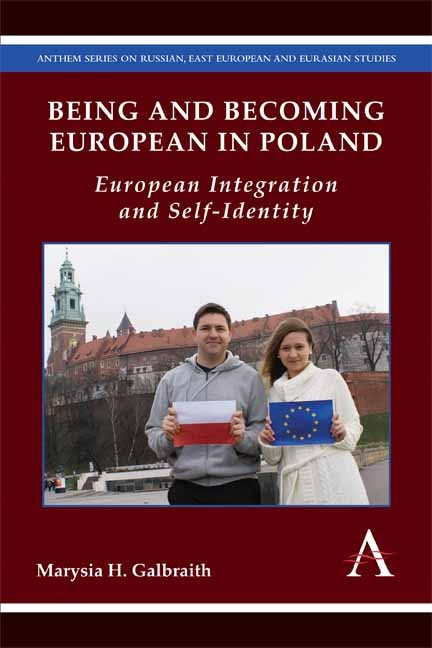 The cover of Being and Becoming European in Poland, by Marysia Galbraith